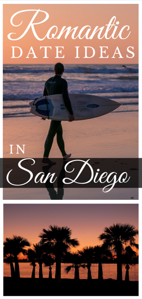 romantic date ideas in san diego pin