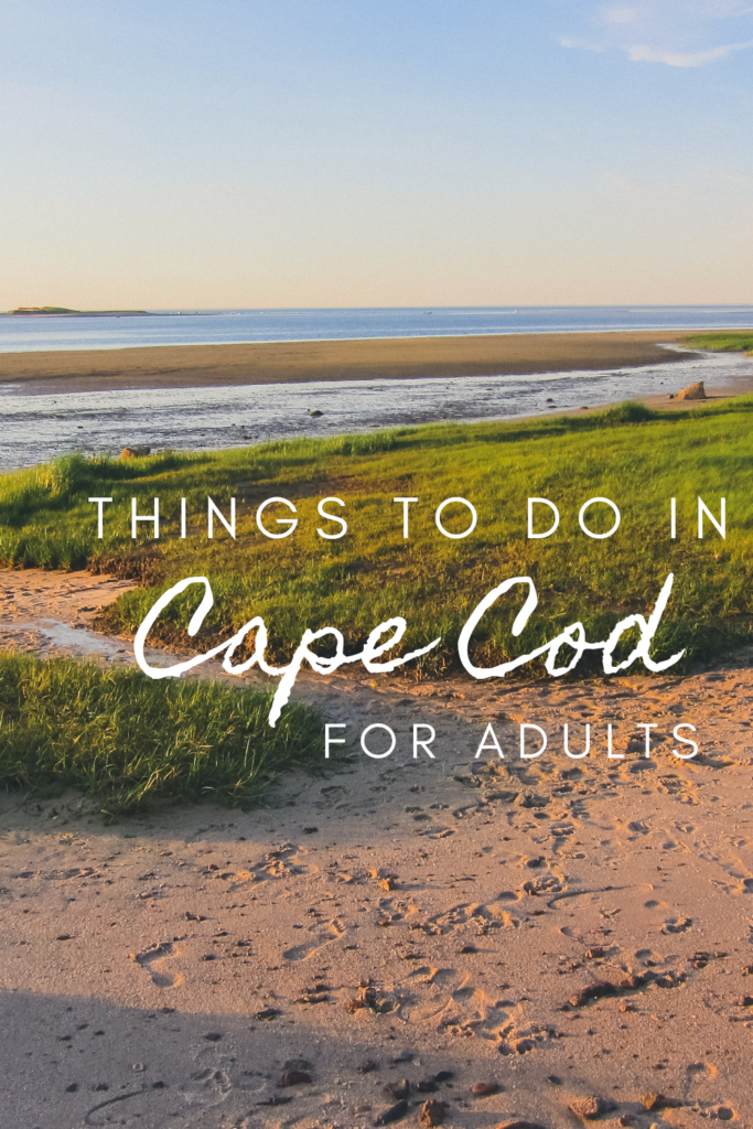 things to do in Cape Cod for adults