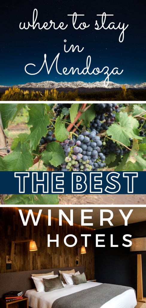 where to stay in Mendoza, the best winery hotels in Mendoza pin