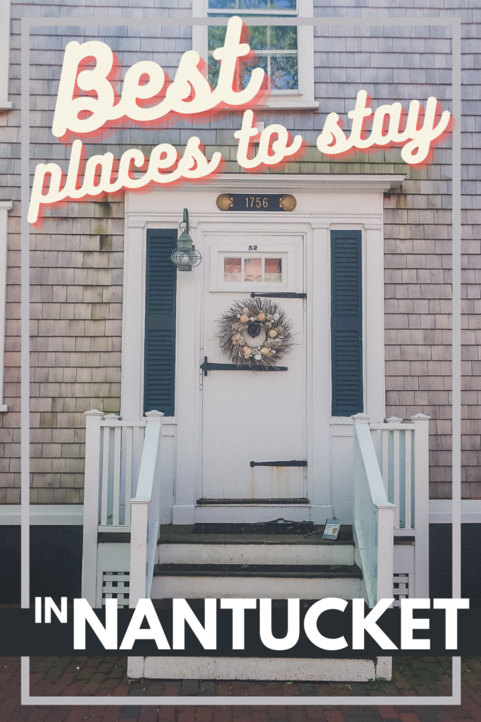 best places to stay in Nantucket
