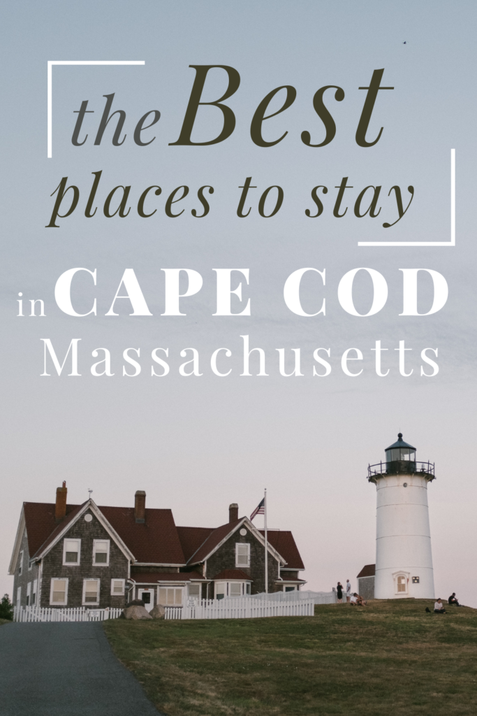 best places to stay in Cape Cod