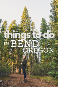 things to do in Bend Oregon pin
