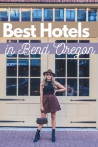 best hotels in Bend Oregon