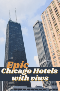 Fabulous City Hotels with best views in Chicago